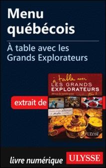 A table avec les grands explorateurs - Menu québécois-Andrée Lapointe