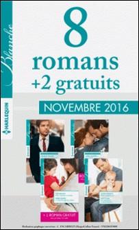 8 romans Blanche + 2 grauits (nº406 à 409 - Novembre 2016)-Collectif
