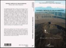 Mondes créoles et francophones - Mélanges offerts à Robert Chaudenson-Patrice Brasseur , Georges Daniel Véronique
