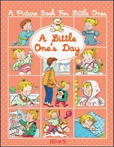 A little one's day-Sylvie Michelet , Nathalie Bélineau , Emilie Beaumont