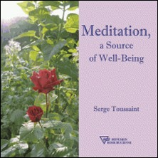 Meditation, a source of well-being-Serge Toussaint