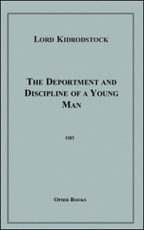 The Deportment and Discipline of a Young Man-Lord Kidrodstock