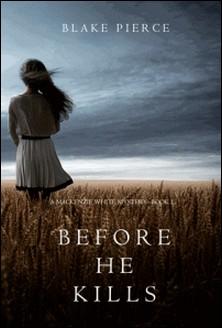 A Mackenzie White Mystery-Blake Pierce