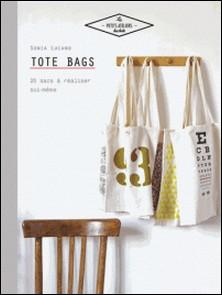Tote bags - 20 sacs à réaliser soi-même-Sonia Lucano