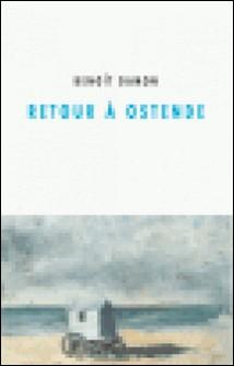 Retour à Ostende-Benoît Damon