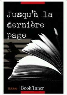 Jusqu'à la dernière page-Book'Inner