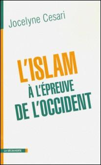L'islam à l'épreuve de l'Occident-Jocelyne Cesari