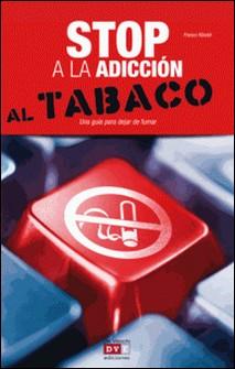 Stop a la adicción al tabaco-Riboldi,Franco