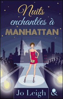 Nuits enchantées à Manhattan-Jo Leigh