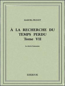 À la recherche du temps perdu VII-Marcel Proust