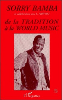 De la tradition à la World music-Sorry Bamba