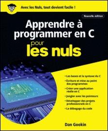 Apprendre à programmer en C pour les nuls-Dan Gookin