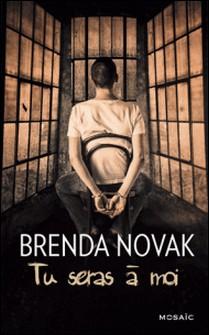 Tu seras à moi-Brenda Novak