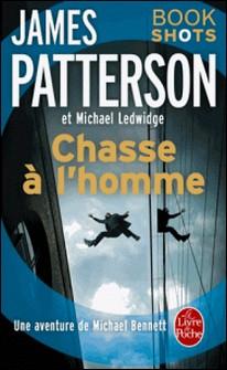 Chasse à l'homme - Bookshots-James Patterson