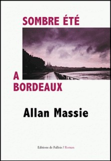 Sombre été à Bordeaux-Allan Massie