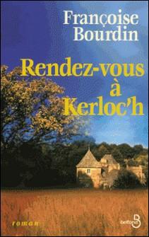 Rendez-vous à Kerloc'h-Françoise Bourdin