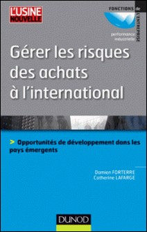 Gérer les risques des achats à l'international-Damien Forterre , Catherine Lafarge