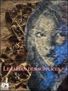 Le jardin des supplices-Octave Mirbeau