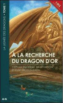 La lignée des dragons Tome 1-Stéphan Bilodeau