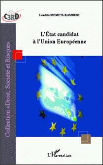 L'Etat candidat à l'Union européenne-Lendita Memeti-Kamberi