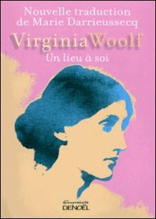 Un lieu à soi-Virginia Woolf