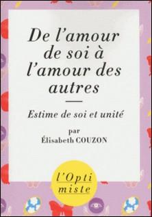 De l'amour de soi à l'amour des autres-Elisabeth Couzon