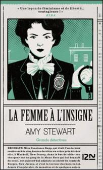 La femme à l'insigne-Amy Stewart