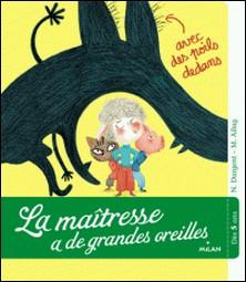 La maîtresse a de grandes oreilles - avec des poils dedans-Nathalie Dargent , Mélanie Allag