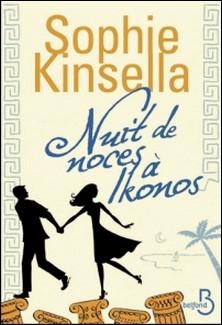 Nuit de noces à Ikonos-Sophie Kinsella