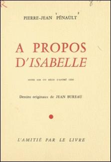 À propos d'Isabelle-Pierre-Jean Pénault , André Gide , Jean Bureau