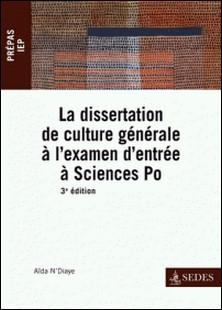La dissertation de culture générale à l'examen d'entrée à Sciences Po - Prépas IEP-auteur