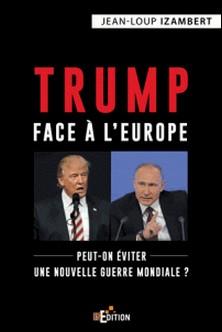 Trump face à l'Europe-Jean-Loup Izambert