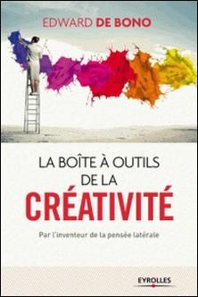 La boite à outils de la créativité-Edward de Bono