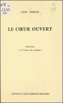 Le Cour ouvert-Anne Isserlis