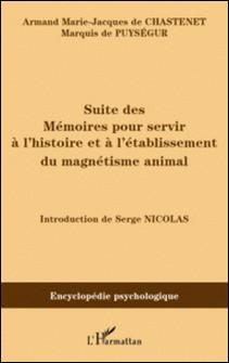 Suite des Mémoires pour servir à l'histoire et à l'établissement du magnétisme animal (1785)-Marie-Jacques Chastenet
