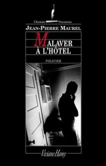 Malaver à l'hôtel-Jean-Pierre Maurel