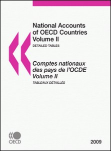 Comptes nationaux des pays de l'OCDE - Volumes 2a et 2b Tableaux détaillés National Accounts of OECD Countries-OCDE