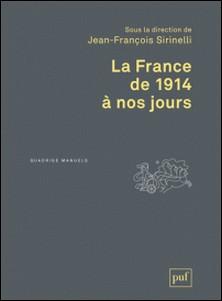 La France de 1914 à nos jours-Jean-François Sirinelli