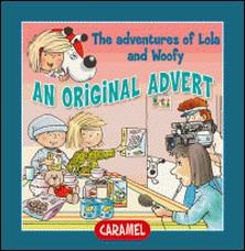 An Original Advert! - Fun Stories for Children-Edith Soonckindt , Mathieu Couplet