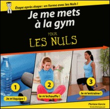 Je me mets à la gym pour les Nuls-Florence Garcia