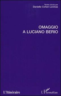 Omaggio a Luciano Berio-Danielle Cohen-Levinas