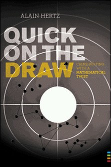 Quick on the draw crimebusting with a mathematical twist-Hertz