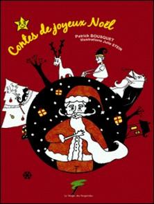 Contes de joyeux Noël-Patrick Bousquet
