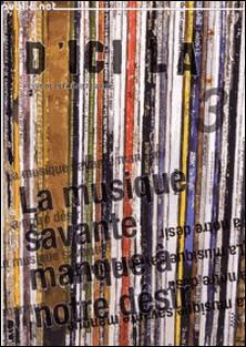 d'ici là n°3 | La musique savante manque à notre désir - revue trimestrielle de création numérique-Pierre Ménard