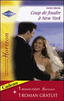 Coup de foudre à New York - Passion sur le colline (Harlequin Horizon)-Jackie Braun , Liz Ireland