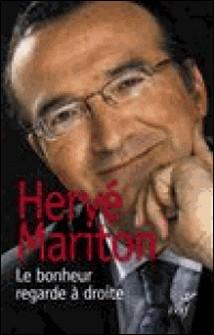 Le bonheur regarde à droite-Hervé Mariton