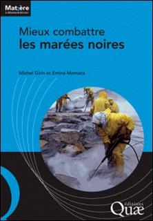 Mieux combattre les marées noires-Michel Girin , Emina Mamaca
