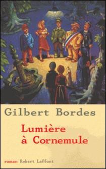 Lumière à Cornemule-Gilbert Bordes