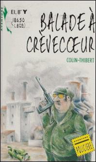Balade à Crèvecoeur-Pierre Colin-Thibert