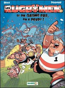 Les Rugbymen Tome 2-BeKa , Poupard